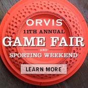 Orvis Game Fair Sept 16-17 Sandanona Shooting Grounds Millbrook NY