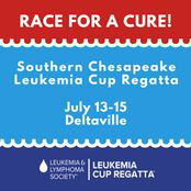 2018 Southern Chesapeake Leukemia Cup Regatta, July 14, Deltaville Maritime Museum, Deltaville, Virginia